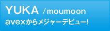 YUKA/moumoon